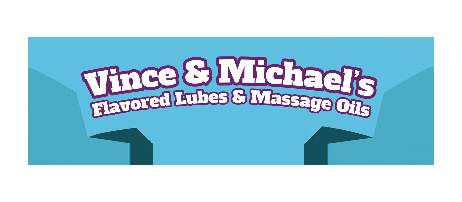 VINCE & MICHAEL's